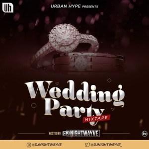 Nigeria & Foreign Wedding Party DJ Mixtape (Non-Stop)