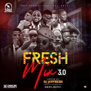 Dj Jayfresh – Fresh New Music Mix 2019