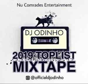 DJ Odinho – 2019 Toplist Mixtape (Best Songs In 2019)