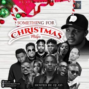 [Naija Christmas Party Mixtape] – Something For Christmas Mixtape