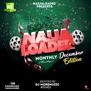 Naijaloaded Monthly Mixtape (December 2019)