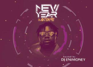 DJ Enimoney – New Year Non Stop Mixtape 2020