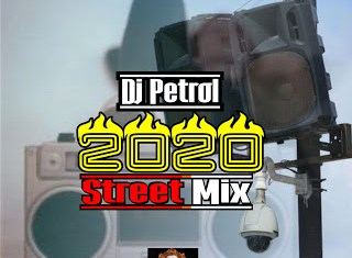 Dj Petrol – 2020 Non Stop Street Mix (Made in Agege)