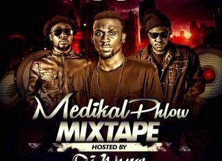 Best of Medikal & Phlow Mixtape