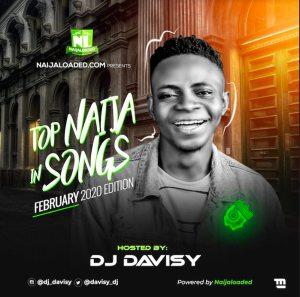 DJ Davisy – Naija Top Songs In February 2020 Mixtape