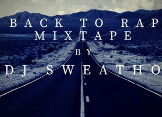 DJ Sweatho – Back To Rap Mix