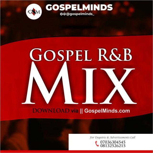 Gospel / Christian R&B Mix (2020 Foreign Gospel Hip Hop Songs Mixtape)