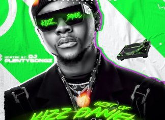 Naijaloaded Ft. DJ PlentySongz – Best Of Kizz Daniel Most Wanted Mix