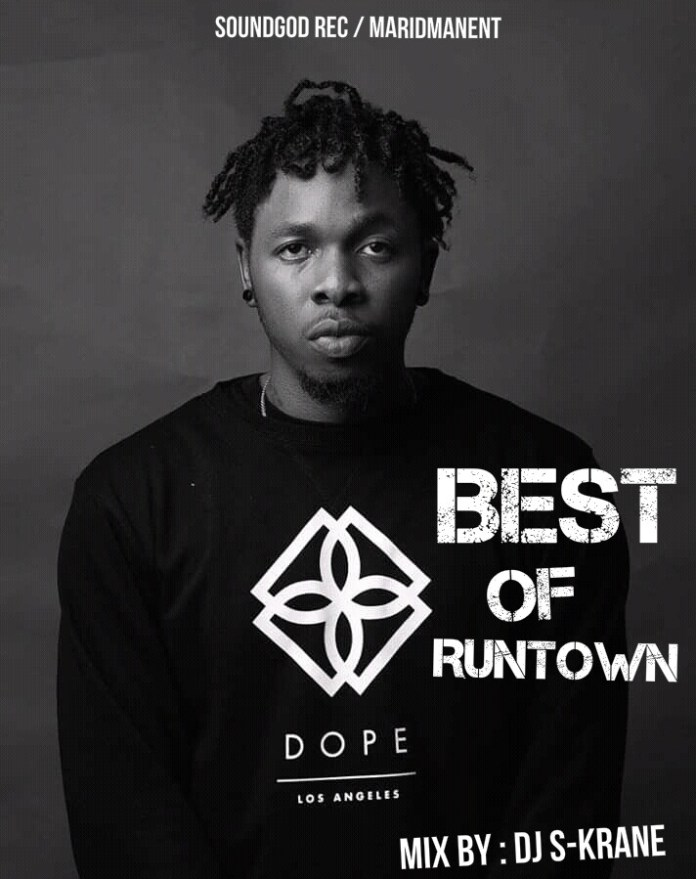 Best of Runtown DJ Mix (All Runtown Old & New Songs)