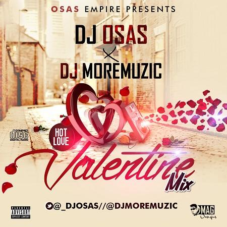 DJ MoreMuzic x DJ Osas – Valentine Mix