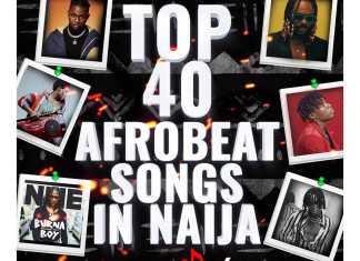 DJ NT – Top 40 Afrobeat Song's In Naija Mix