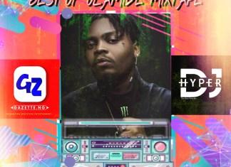 Gazette.Ng Ft DJ Hyper – Best Of Olamide 2020
