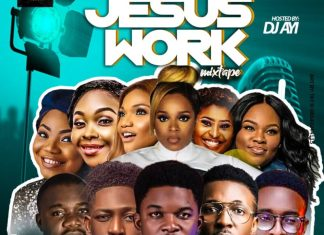DJ Ayi Latest Gospel and Worship DJ Mix - Jesus Work Mixtape