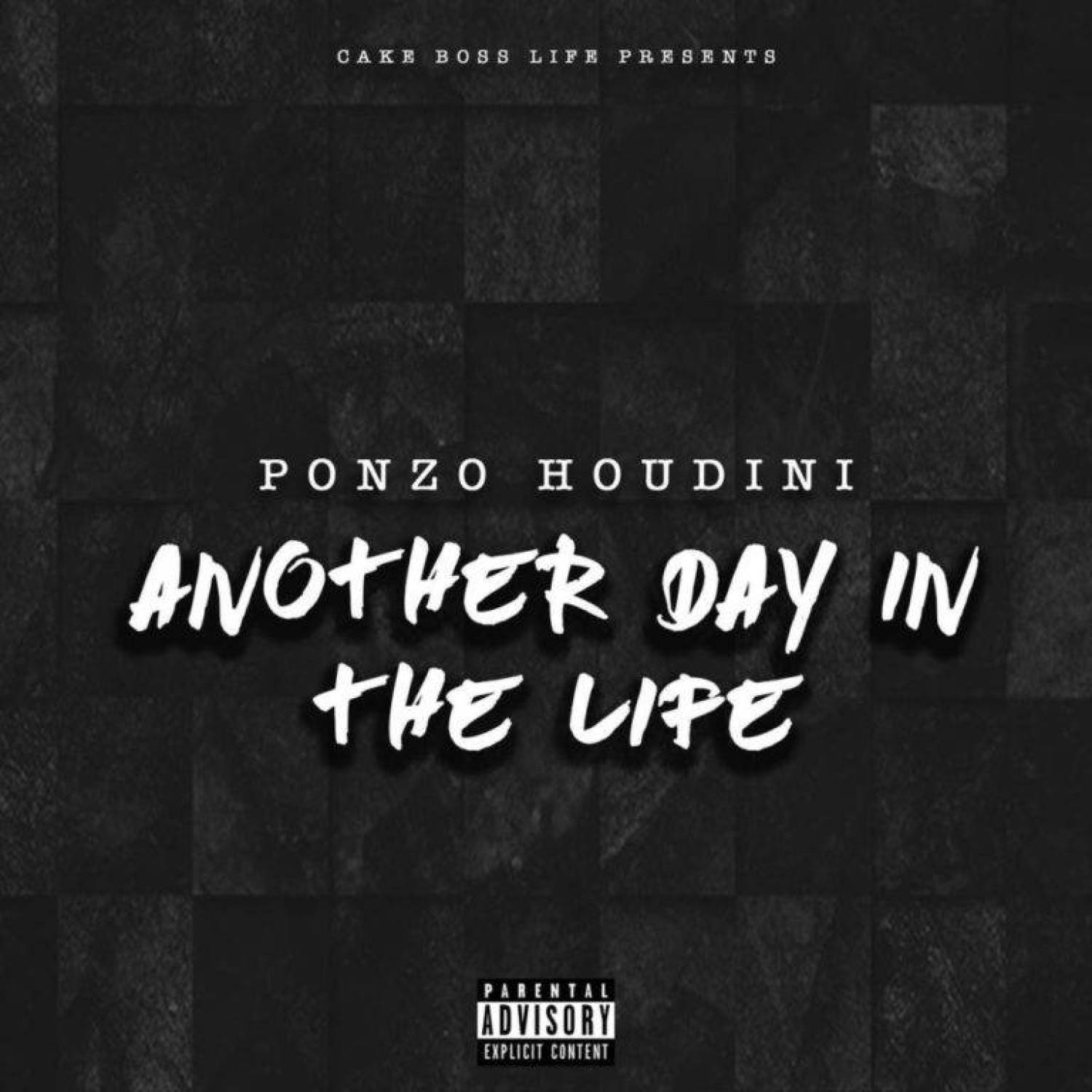 DOWNLOAD MP3: Ponzo Houdini – Another Day In The Life(Free MP3) AUDIO 320kbps