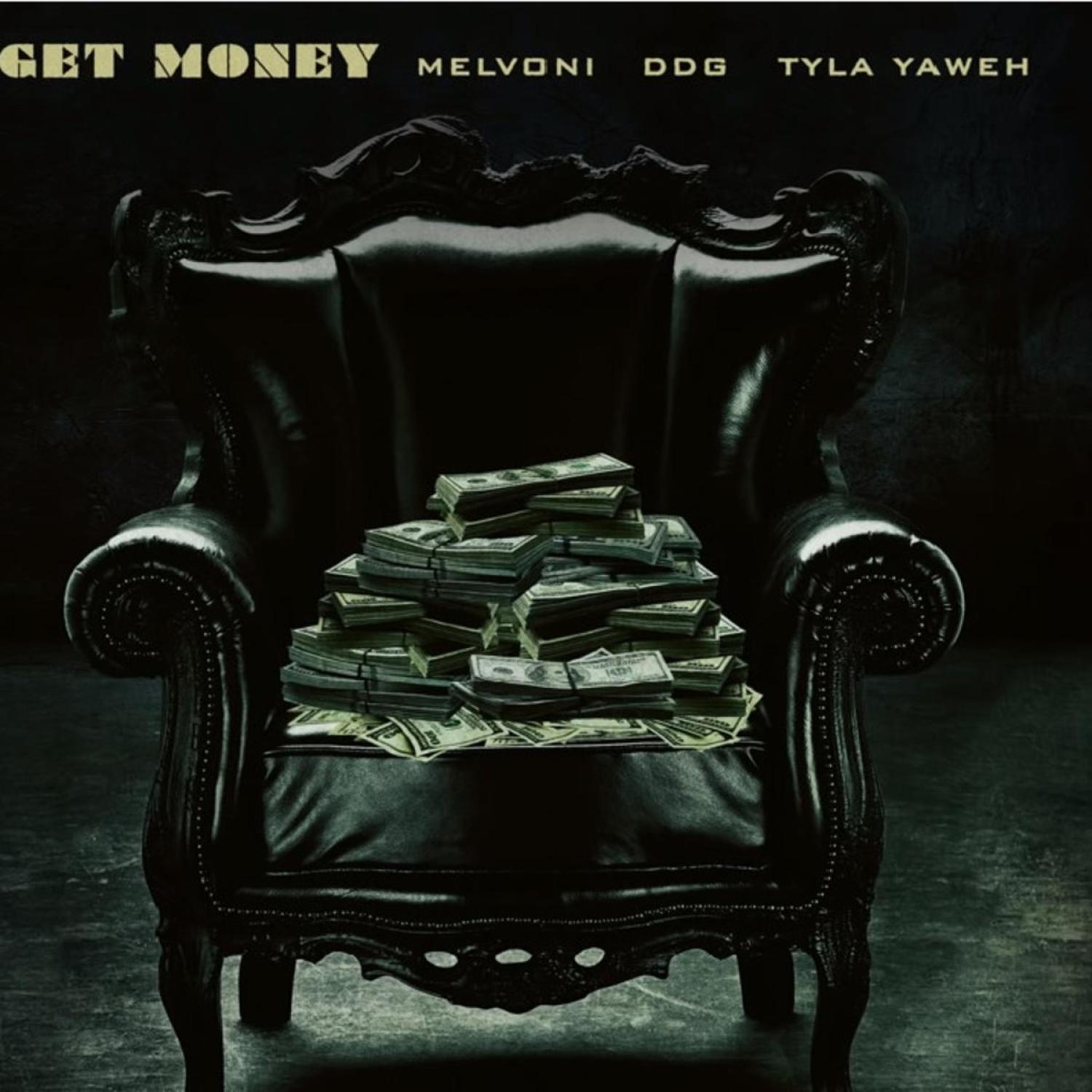 DOWNLOAD MP3: Melvoni Ft. DDG & Tyla Yaweh – Get Money AUDIO 320kbps