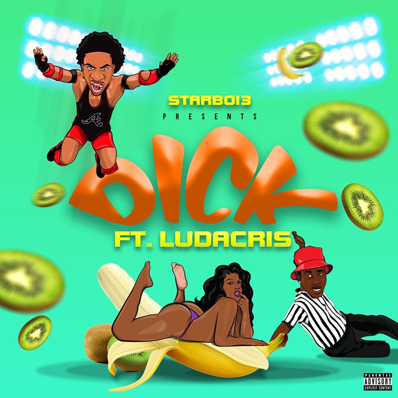 Download MP3: StarBoi3 Ft. Ludacris – Dick