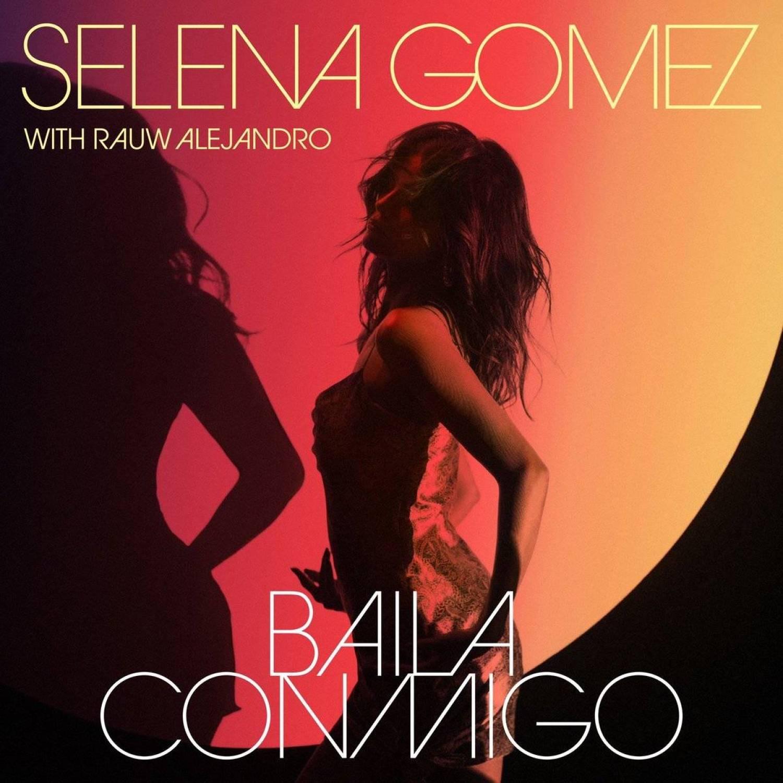 DOWNLOAD MP3: Selena Gomez Ft. Rauw Alejandro – Baila Conmigo(Free MP3) AUDIO 320kbps