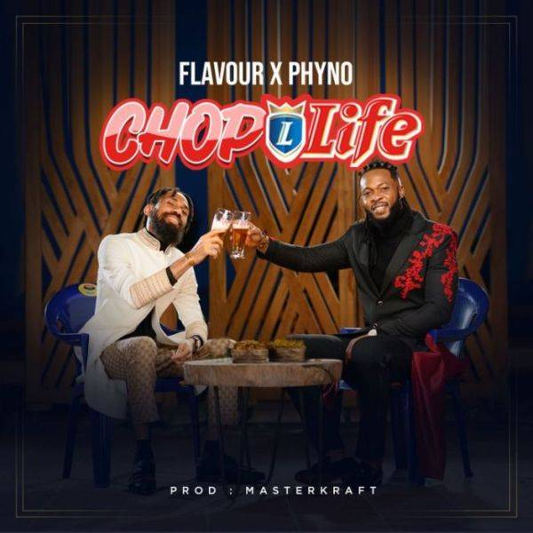 Download Mp3 Flavour Ft. Phyno – Chop Life