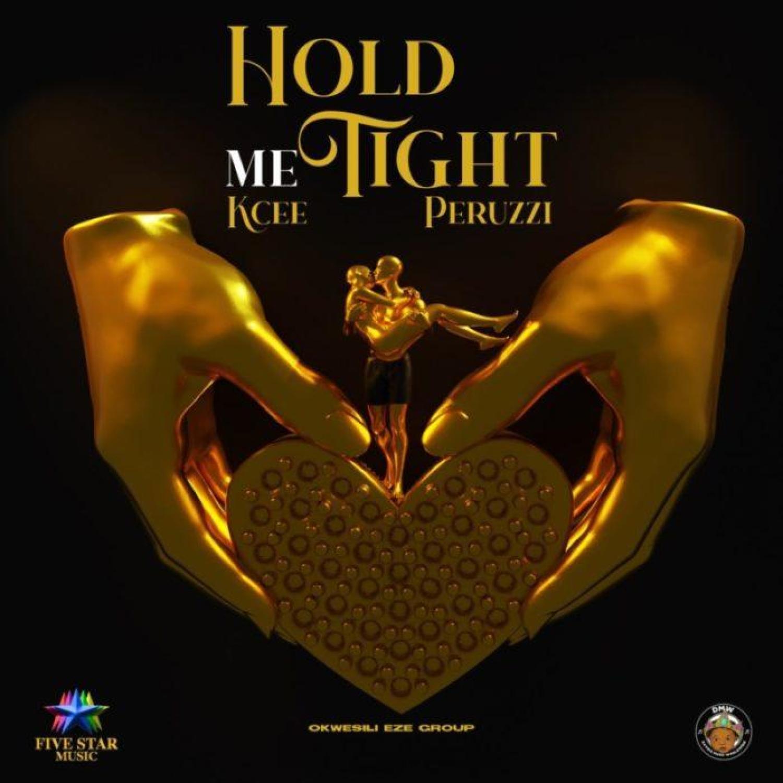 DOWNLOAD MP3: Kcee – Hold Me Tight ft. Peruzzi & Okwesili Eze Group AUDIO 320kbps