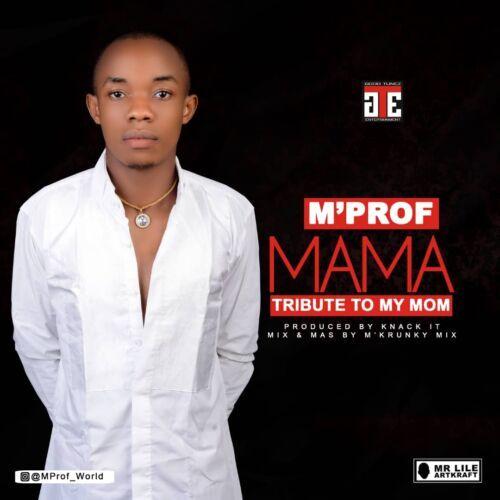 Download Mp3 M'prof – Mama