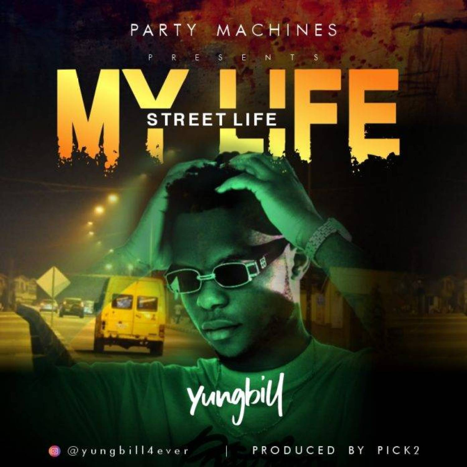 DOWNLOAD MP3: YoungBill – My Life (Free MP3)AUDIO 320kbps