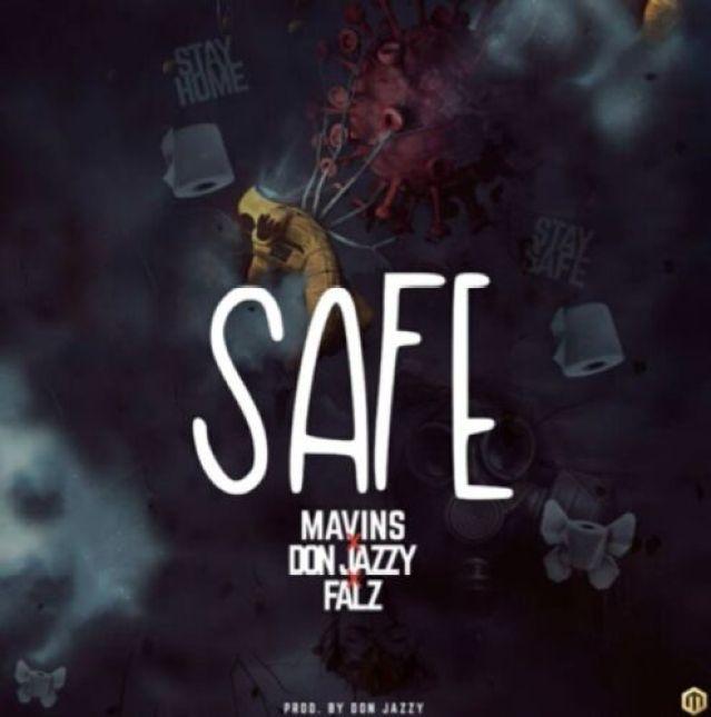 Download Mp3 Don Jazzy x Falz – Safe