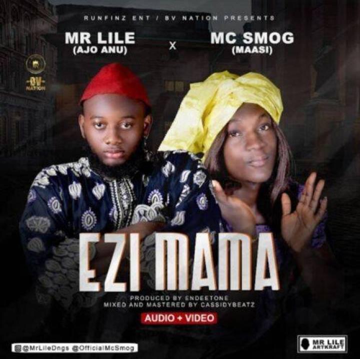 Mr Lile x MC Smog – Ezi Mama Download Mp3