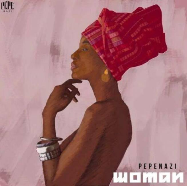 Mp3 Pepenazi - Woman