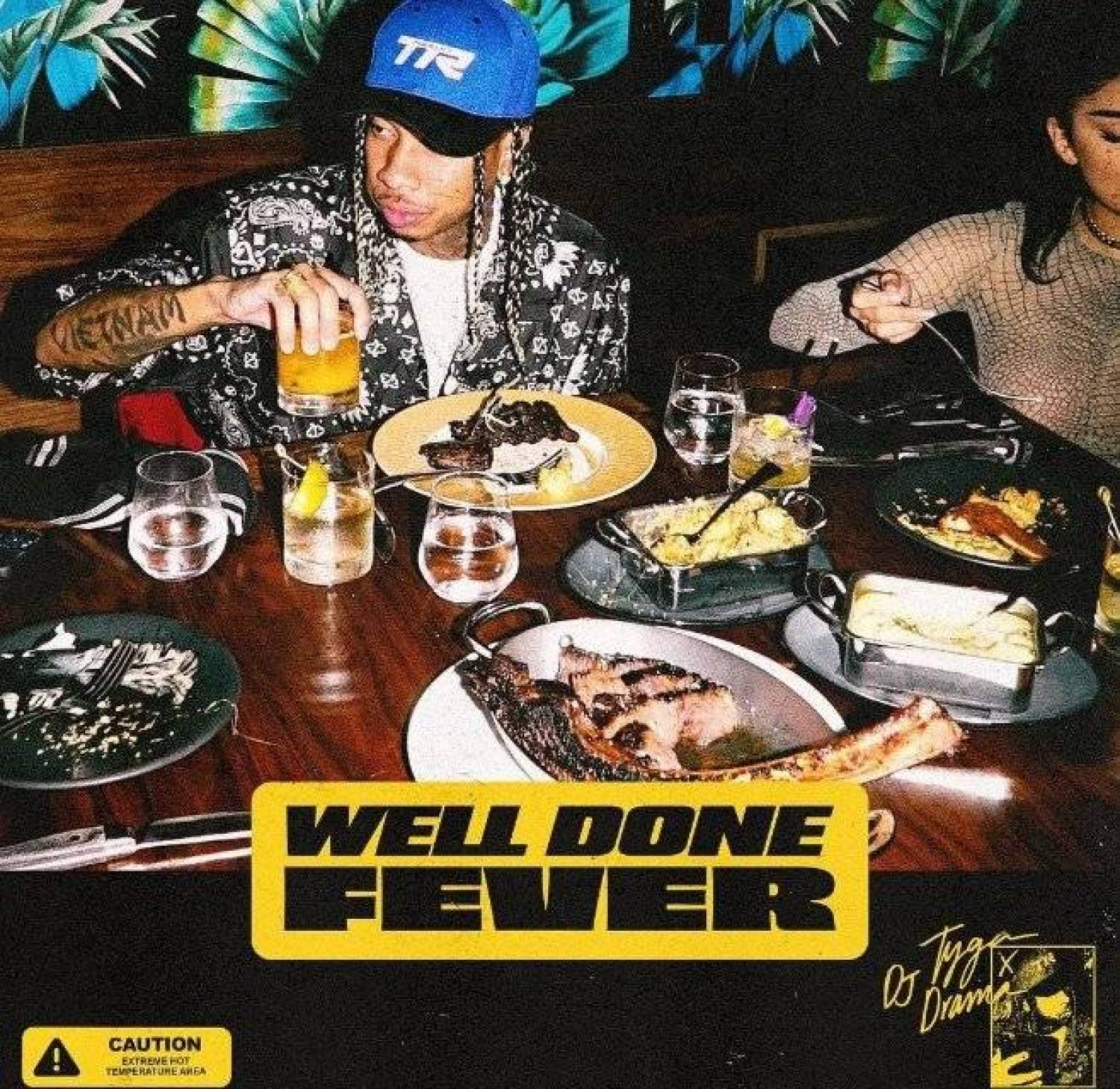 DOWNLOAD ALBUM Tyga – Well Done Fever