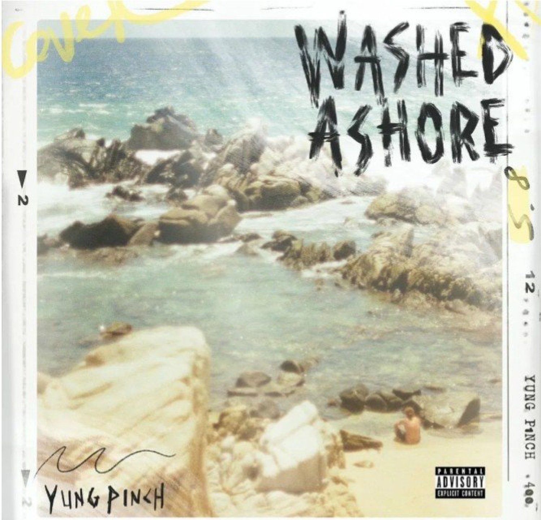 DOWNLOAD ALBUM: Yung Pinch – WASHED ASHORE