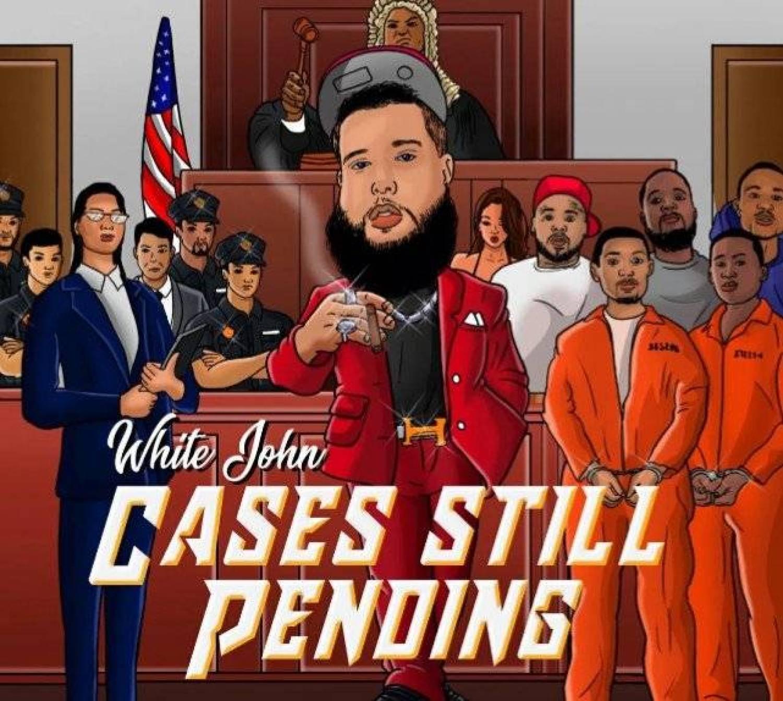 DOWNLOAD ALBUM: White John – Cases Still Pending