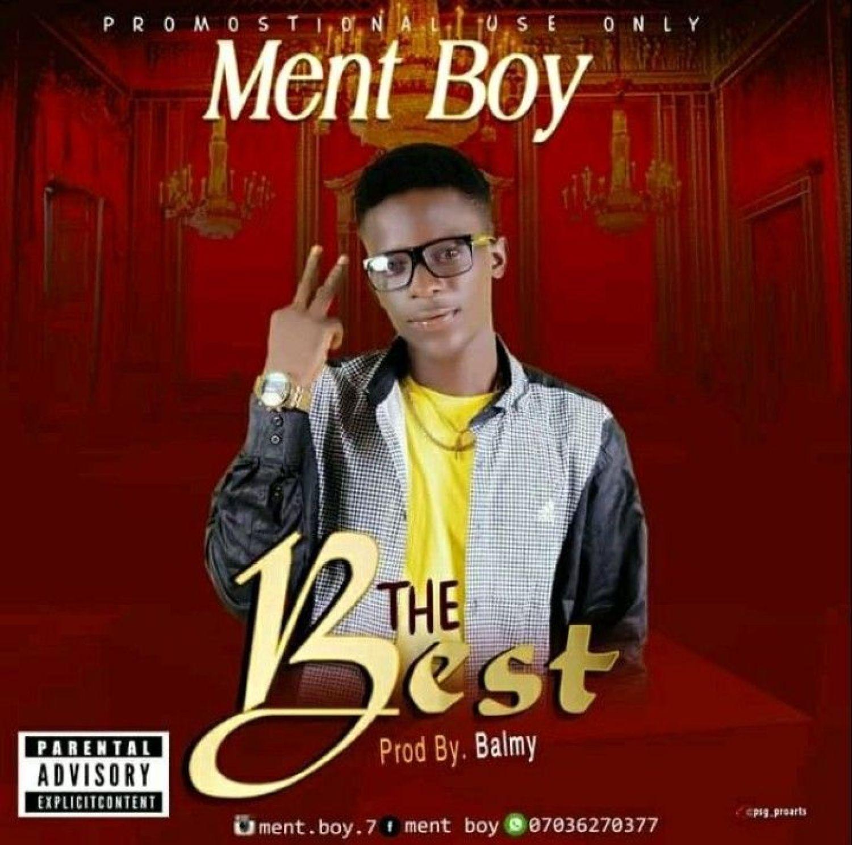 DOWNLOAD MP3: Ment Boi – The Best AUDIO 320kbps