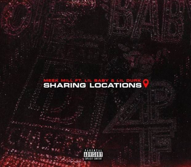 Music: Meek Mill – Sharing Locations ft. Lil Baby & Lil Durk MP3 Download