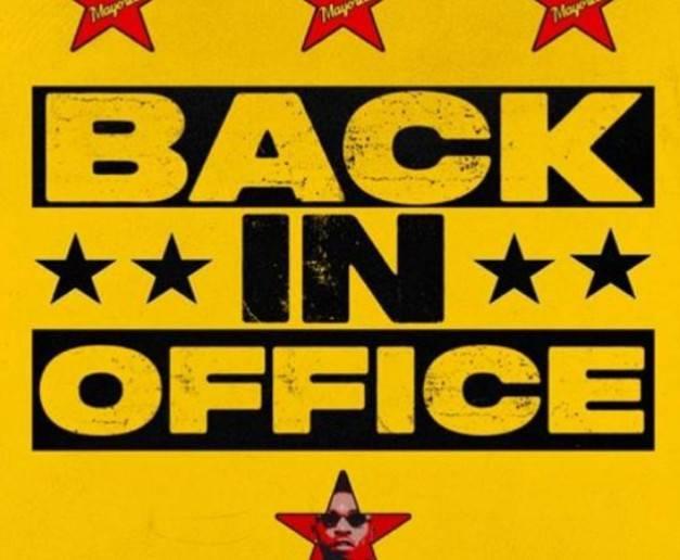Mayorkun – Back in Office MP3 Download