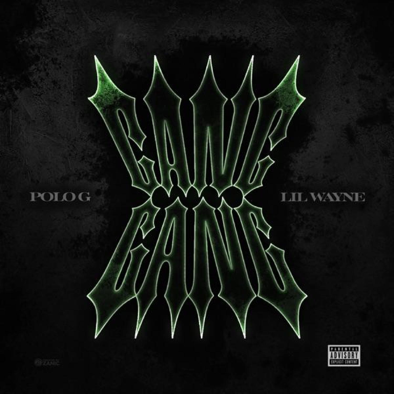 DOWNLOAD MP3: Polo G & Lil Wayne – Gang Gang AUDIO 320kbps