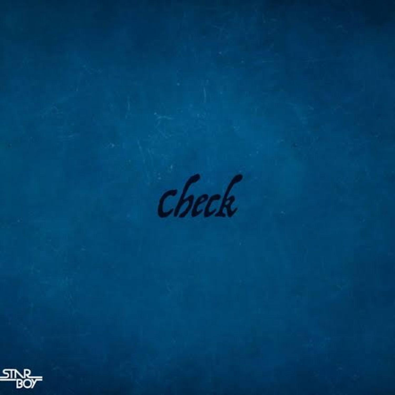 DOWNLOAD MP3: StarBoy ft. Wizkid – Check AUDIO320kbps