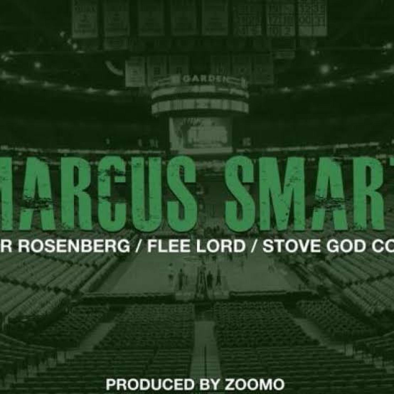 DOWNLOAD MP3: Peter Rosenberg – Marcus Smart Ft. Flee Lord & Stove God Cooks(Free MP3) AUDIO 320kbps