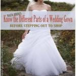 Essential Parts of a Wedding Gown Every Bride Needs to Know
