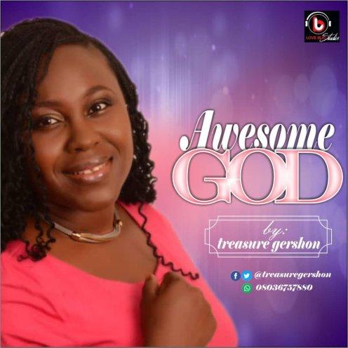Treasure Gershon - AWESOME GOD