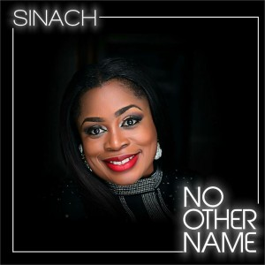 Sinach - No Other Name