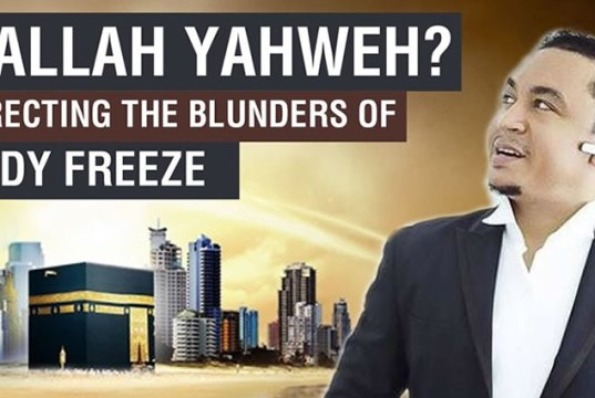 Yahweh =/= Allah: A Response to Daddy Freeze (2)