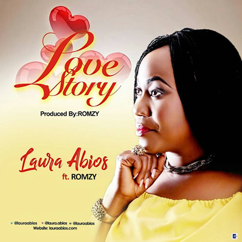 Laura Abios – Love Story Ft. Romzy