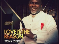 Tony Zino – Love Is The Reason