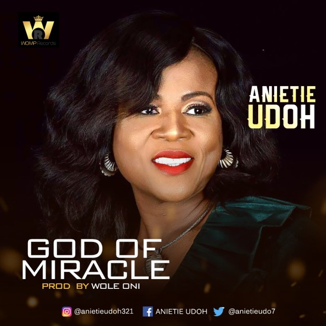 Anietie Udoh - God of Miracle