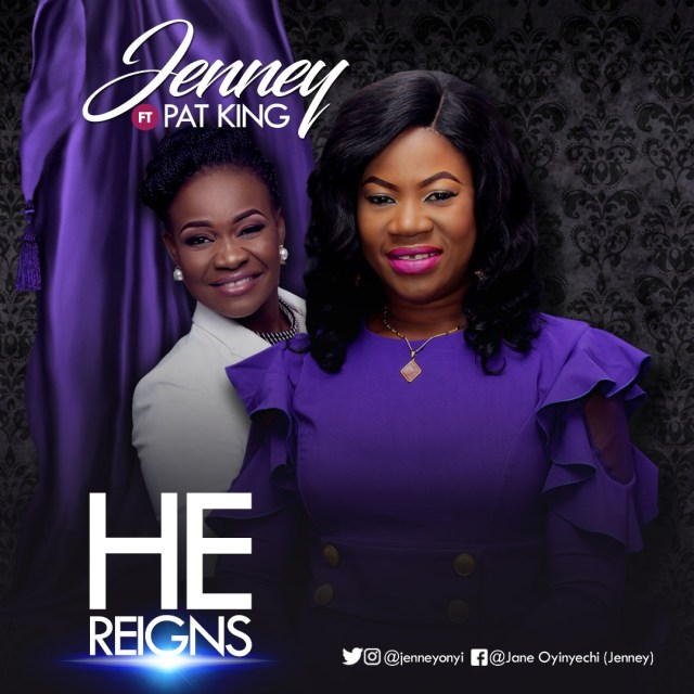 HE REIGNS - Jenney