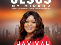 havivah- jesus my mirror