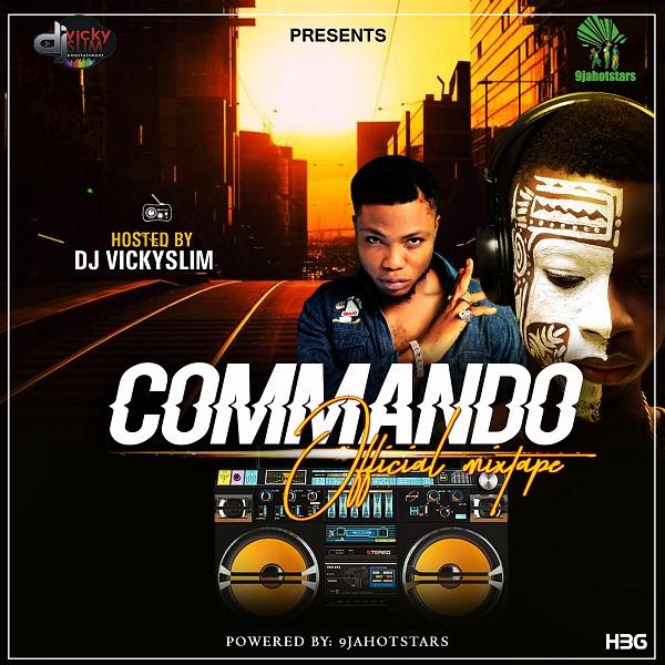 Dj Vickyslim – Commando Mixtape
