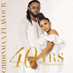 Flavour & Chidinma – 40yrs Everlasting EP