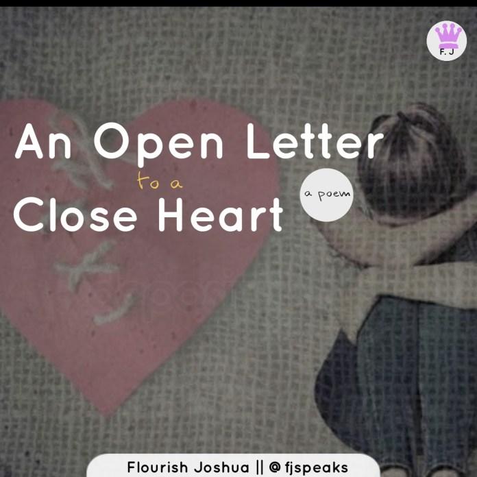Flourish Joshua - AN OPEN LETTER TO A CLOSE HEART