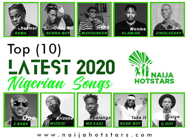 Latest 2020 Nigerian Songs
